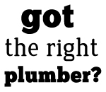 Got the right plumber?